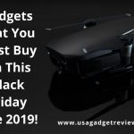 Incredibly Useful Gadgets That You Must Buy On This Black Friday Sale 2019!