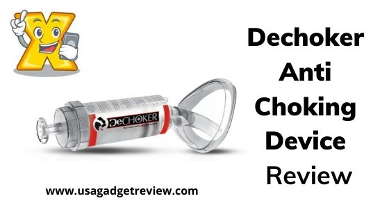 Dechoker Anti Choking Device Review